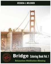 Bridge Coloring Books Vol.1 for Relaxation Meditation Blessing