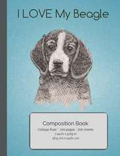 I Love My Beagle Composition Notebook