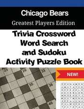 Chicago Bears Trivia Crossword, Wordsearch and Sudoku Activity Puzzle Book