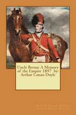 Uncle Bernac a Memory of the Empire 1897 by