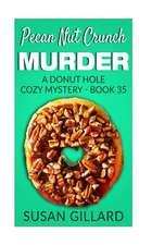 Pecan Nut Crunch Murder