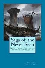 Saga of the Never Seen