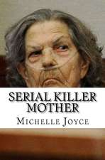 Serial Killer Mother