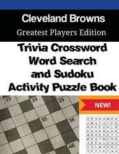 Cleveland Browns Trivia Crossword, Wordsearch and Sudoku Activity Puzzle Book