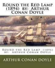 Round the Red Lamp (1894) by