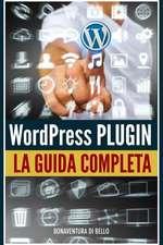 Wordpress Plugin - Guida Completa