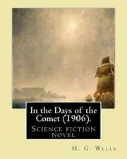 In the Days of the Comet (1906). by
