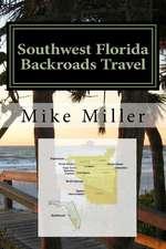 Southwest Florida Backroads Travel