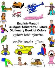 English-Marathi Bilingual Children's Picture Dictionary Book of Colors