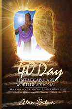 40 Day Lent Vocabulary Word Devotional