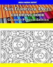 San Francisco 49ers Coloring Book Greatest Players Edition