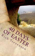 40 Days of Easter