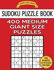 Sudoku Puzzle Book 400 Medium Giant Size Puzzles