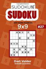 Sudoku Numbrix - 200 Hard Puzzles 9x9 (Volume 27)