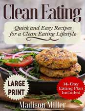 Clean Eating ***Large Print Edition***