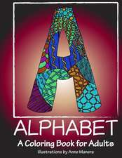 Alphabet a Coloring Book for Adults