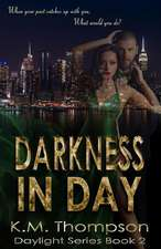 Darkness in Day