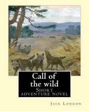 Call of the Wild. by