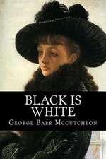 Black Is White