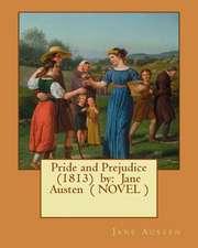 Pride and Prejudice (1813) by