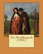 The Wouldbegoods (1901). by