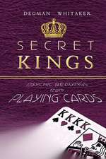 Secret Kings