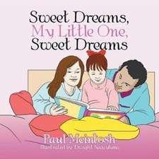 Sweet Dreams, My Little One, Sweet Dreams