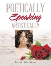Poetically Speaking