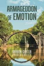 Armageddon of Emotion