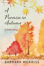 A Promise in Autumn
