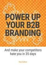 Power Up Your B2B Branding
