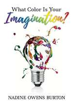 What Color Is Your Imagination?