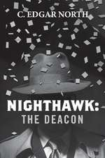 Nighthawk: The Deacon
