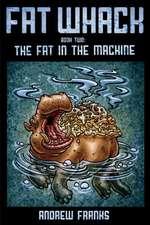Fat Whack