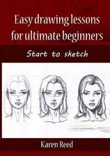 Easy Drawing Lessons for Ultimate Beginners