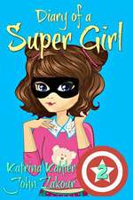 Diary of a Super Girl - Book 2 - The New Normal