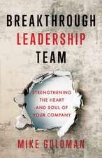 Breakthrough Leadership Team