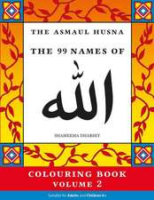 The Asmaul Husna Colouring Book Volume 2