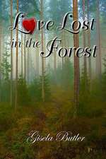Love Lost in the Forest