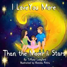 I Love You More Than the Moon and Stars