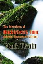 The Adventures of Huckleberry Finn, Original Uncensored Version