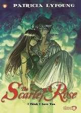 """Scarlet Rose #3 """"I Think I Love You"""""""