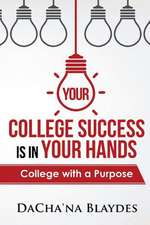 Your College Success Is in Your Hands