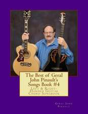 The Best of Geral John Pinault's Songs Book #4