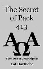 The Secret of Pack 413