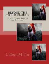 Beyond the Storm Clouds