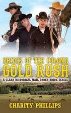 Brides of the Coloma Gold Rush