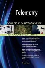 Telemetry Complete Self-Assessment Guide