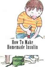 How to Make Homemade Insulin