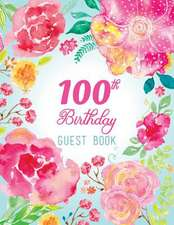 100th Birthday Guest Book